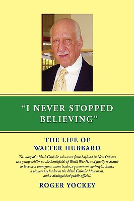 I Never Stopped Believing By Yockey, Roger